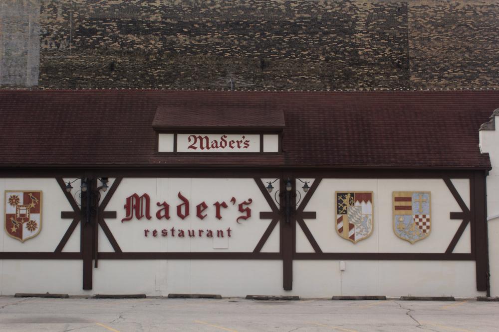 Outside wall go Mader's restaurant